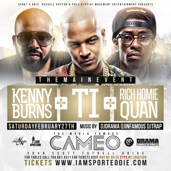 TI - Rich Homie Quan - Kenny Burns at Cameo - TourneyParties com